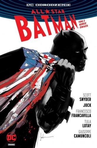 All Star Batman. Tom 2. Końce Świata - okładka książki