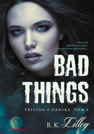 Bad Things Tristan i Danika. Tom - okładka książki