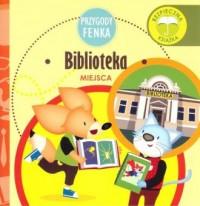 Biblioteka. Przygody Fenka - okładka książki
