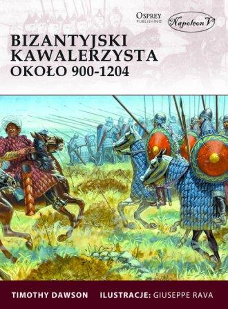 Bizantyjski kawalerzysta około - okładka książki