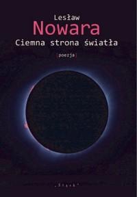 Ciemna strona światła [poezja] - okładka książki