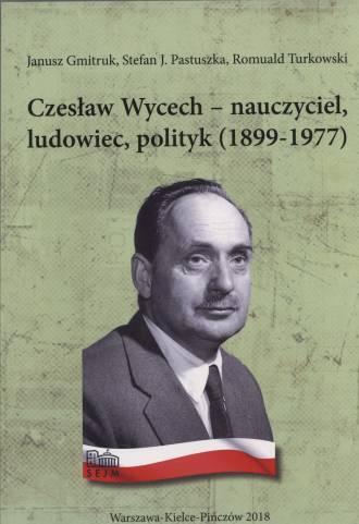 Czesław Wycech  - nauczycie, ludowiec, - okładka książki
