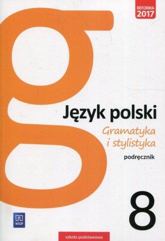 Gramatyka i stylistyka. Szkoła - okładka podręcznika