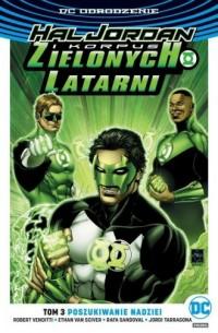 Hal Jordan i Korpus Zielonych Latarni. Tom 3 Poszukiwanie nadziei - okładka książki