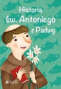 Historia św. Antoniego z Padwy - okładka książki