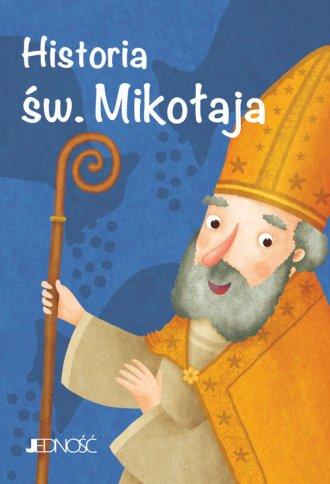 Historia św. Mikołaja. Seria: Wielcy - okładka książki