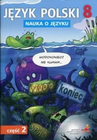 Język polski 8. Szkoła podstawowa. - okładka podręcznika