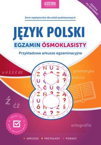 Język polski. Egzamin ósmoklasisty. - okładka podręcznika