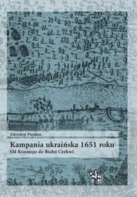 Kampania ukraińska 1651 roku. Od Krasnego do Białej Cerkwi - okładka książki