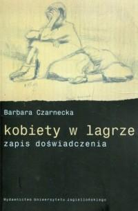 Kobiety w lagrze zapis doświadczenia - okładka książki