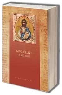 Kościół Azji a religie. Seria: Biblioteka teologii religii - okładka książki