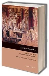 Kultura wizualna Niemiec 1768-1945 w świetle teorii sztuki i estetyki. Sprzeciw i fascynacja - dzieje recepcji - okładka książki