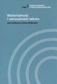 Materialność i sensualność tekstu. Tom 1 - okładka książki