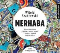 Merhaba Reportaże z tomu Zabójca z miasta moreli i osobisty słownik turecko-polski - pudełko audiobooku