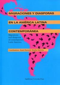 Migraciones y diasporas en la America Latina contemporanea - okładka książki