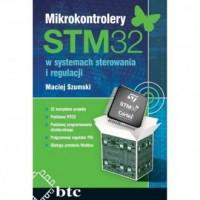 Mikrokontrolery STM32 w systemach sterowania i regulacji - okładka książki