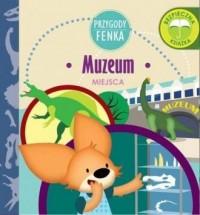 Muzeum Przygody Fenka - okładka książki