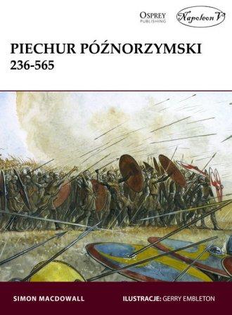 Piechur późnorzymski 236-565 - okładka książki