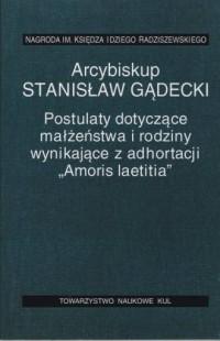 Postulaty dotyczące małżeństwa i rodziny wynikające z adhortacji Amoris laetitia - okładka książki