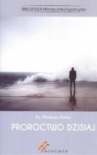 Proroctwo dzisiaj - okładka książki