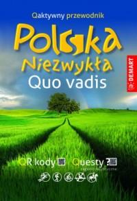 Quo vadis. Polska Niezwykła. Qaktywny przewodnik - okładka książki