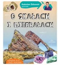 Radosław Żbikowski opowiada o skałach i minerałach - okładka książki