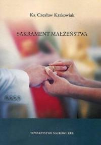 Sakrament małżeństwa. Seria: Prace - okładka książki
