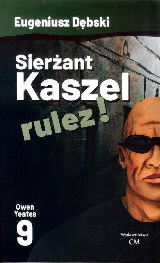 Sierżant Kaszel rulez!  9 - okładka książki