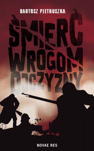 Śmierć wrogom ojczyzny - okładka książki