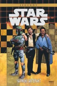 Star Wars. Legendy Yaviński artefakt - okładka książki