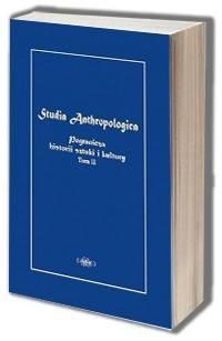 Studia Anthropologica. Pogranicza historii sztuki i kultury. Tom 2 - okładka książki