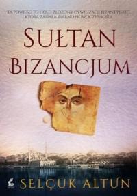 Sułtan Bizancjum - okładka książki