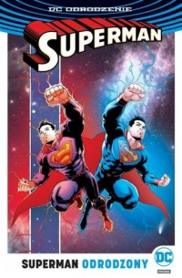 Superman. Tom 4. Odrodzony - okładka książki