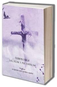 Syberyjskie sacrum i profanum - okładka książki