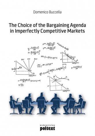 The Choice of the Bargaining Agenda - okładka książki