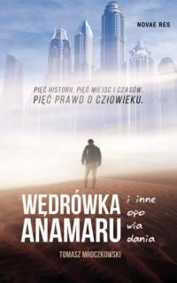 Wędrówka Anamaru i inne opowiadania - okładka książki
