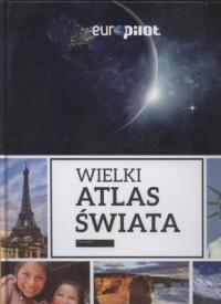 Wielki Atlas Świata 2017/2018 - okładka książki