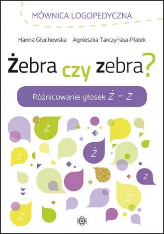 Żebra czy zebra? Różnicowanie głosek - okładka książki