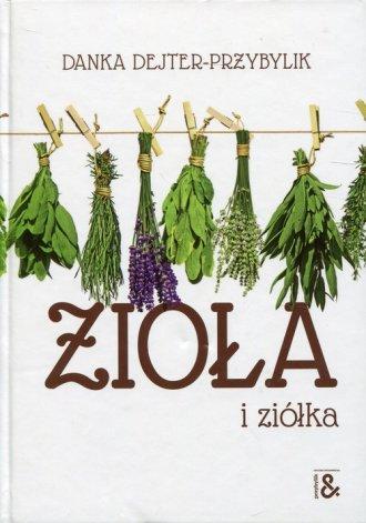 Zioła i ziółka - okładka książki