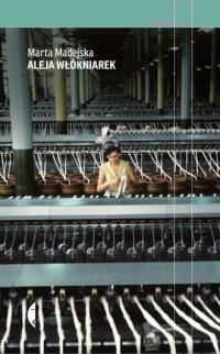 Aleja Włókniarek - okładka książki