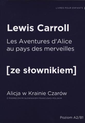 Alicja w Krainie Czarów wersja - okładka książki
