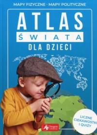 Atlas świata dla dzieci - okładka książki