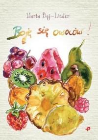 Boję się owoców - okładka książki