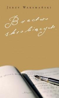 Bractwo skrobiących - okładka książki
