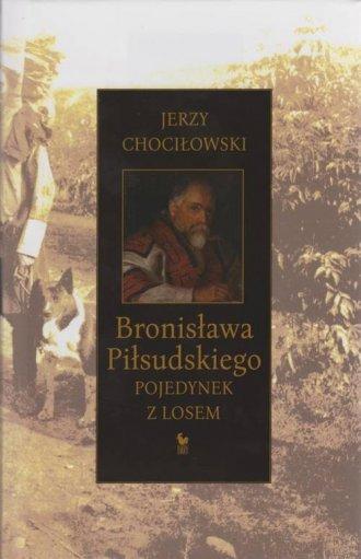 Bronisława Piłsudskiego pojedynek - okładka książki