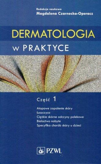Dermatologia w praktyce cz. 1 - okładka książki