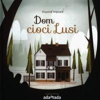 Dom cioci Lusi - okładka książki