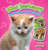 Dzieci zwierząt, Kim jestem, Książeczki z futerkiem - okładka książki