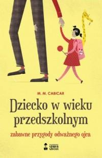 Dziecko w wieku przedszkolnym - okładka książki