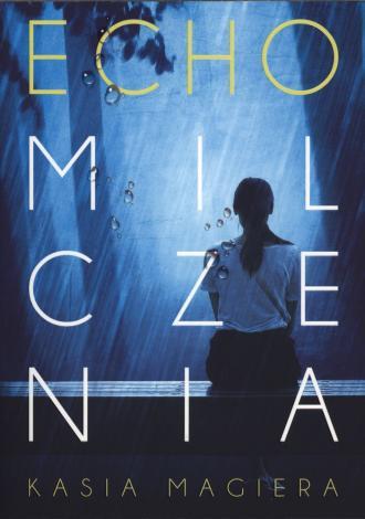 Echo milczenia - okładka książki